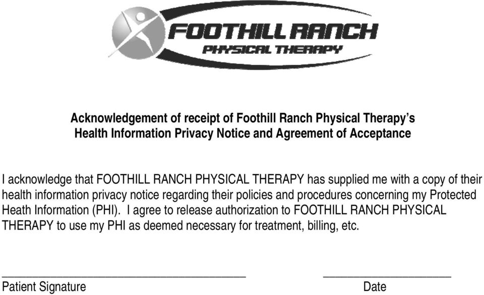 privacy notice regarding their policies and procedures concerning my Protected Heath Information (PHI).