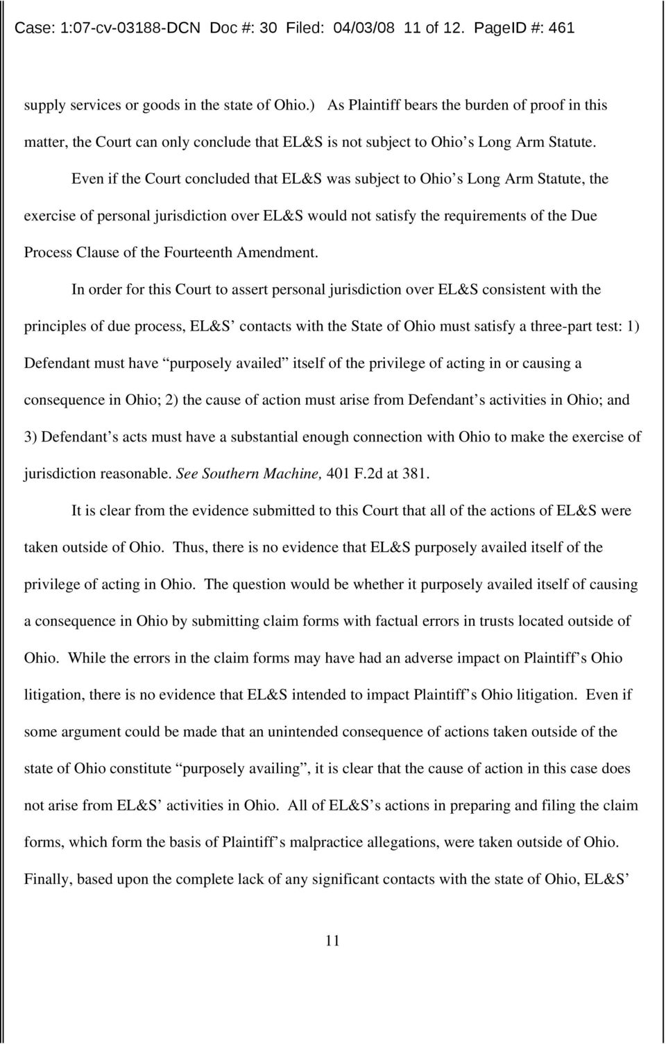 Even if the Court concluded that EL&S was subject to Ohio s Long Arm Statute, the exercise of personal jurisdiction over EL&S would not satisfy the requirements of the Due Process Clause of the