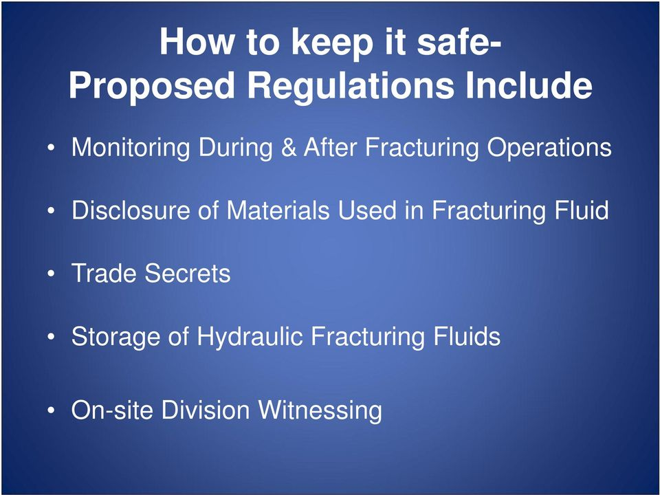 Disclosure of Materials Used in Fracturing Fluid Trade