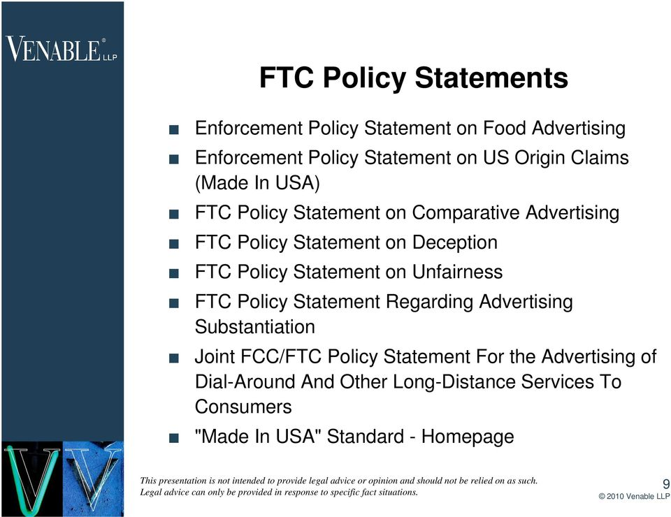 Statement on Unfairness FTC Policy Statement Regarding Advertising Substantiation Joint FCC/FTC Policy Statement