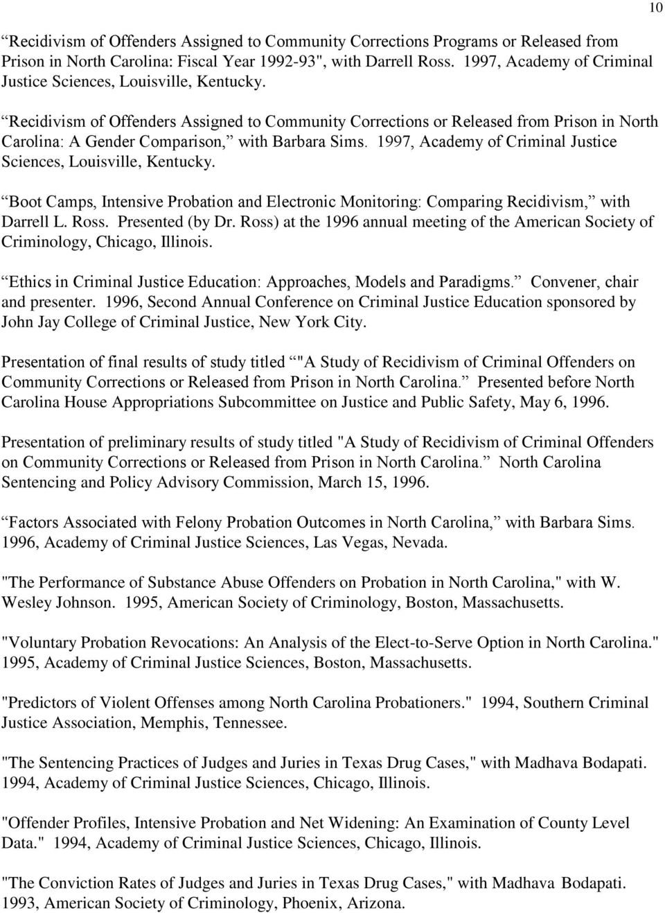 probation and parole practices criminology essay I will go into details about what a probation and parole officer for both serve juveniles and adults  chapter 3 of the practice of research in criminology and .
