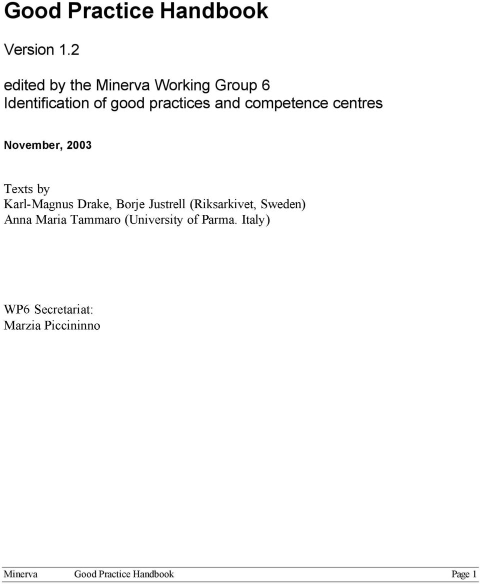 competence centres November, 2003 Texts by Karl-Magnus Drake, Borje Justrell