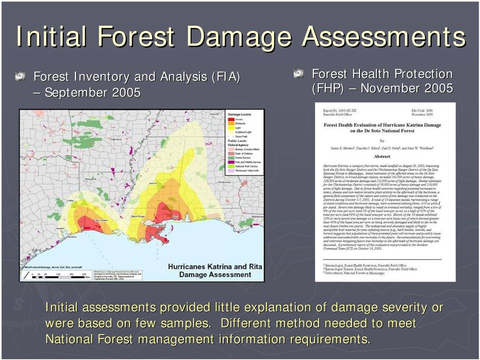 assessments provided little explanation of damage severity or were based on