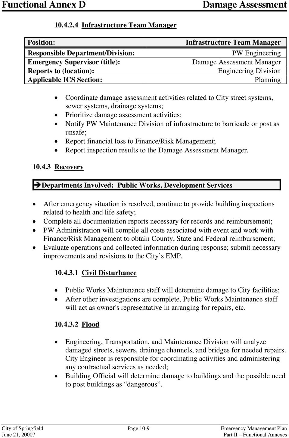 Manager Engineering Division Planning Coordinate damage assessment activities related to City street systems, sewer systems, drainage systems; Prioritize damage assessment activities; Notify PW