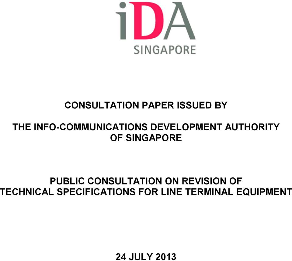 SINGAPORE PUBLIC CONSULTATION ON REVISION OF