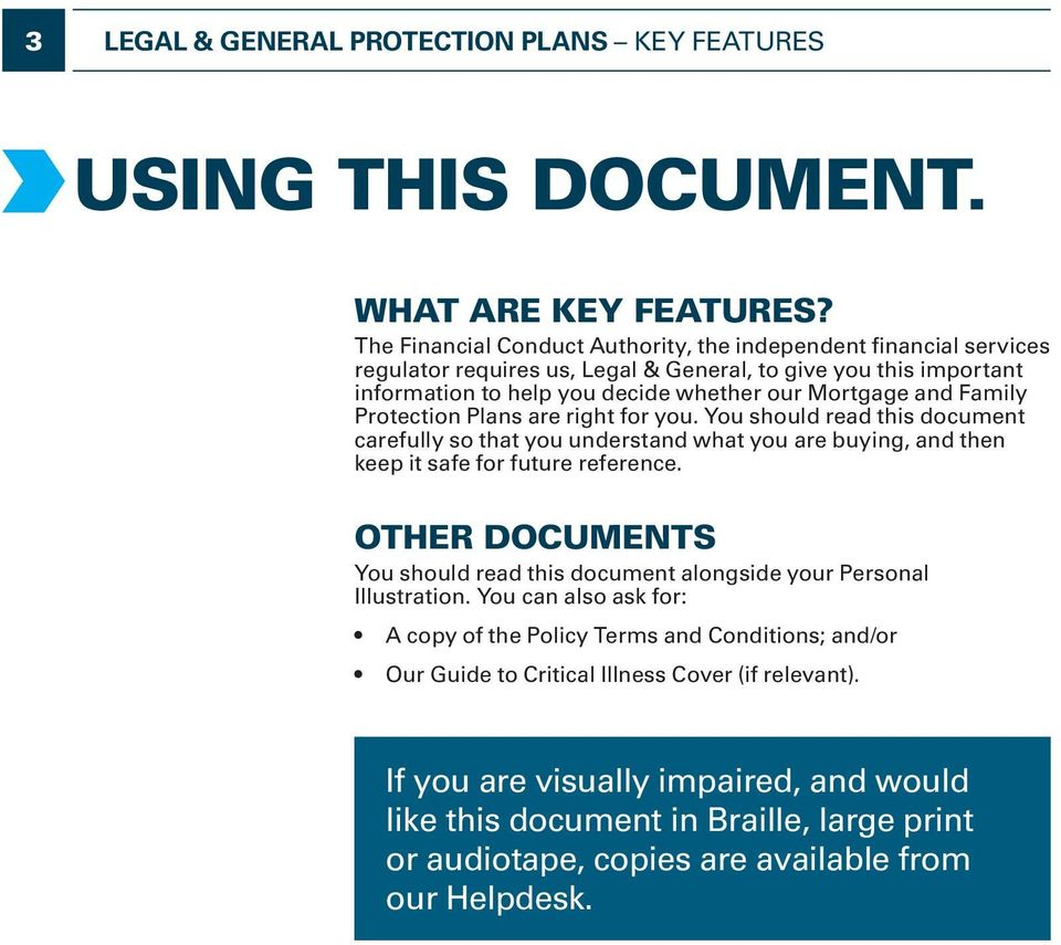 Protection Plans are right for you. You should read this document carefully so that you understand what you are buying, and then keep it safe for future reference.