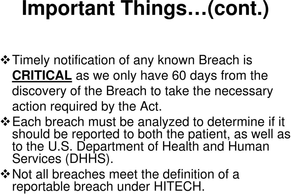 Breach to take the necessary action required by the Act.