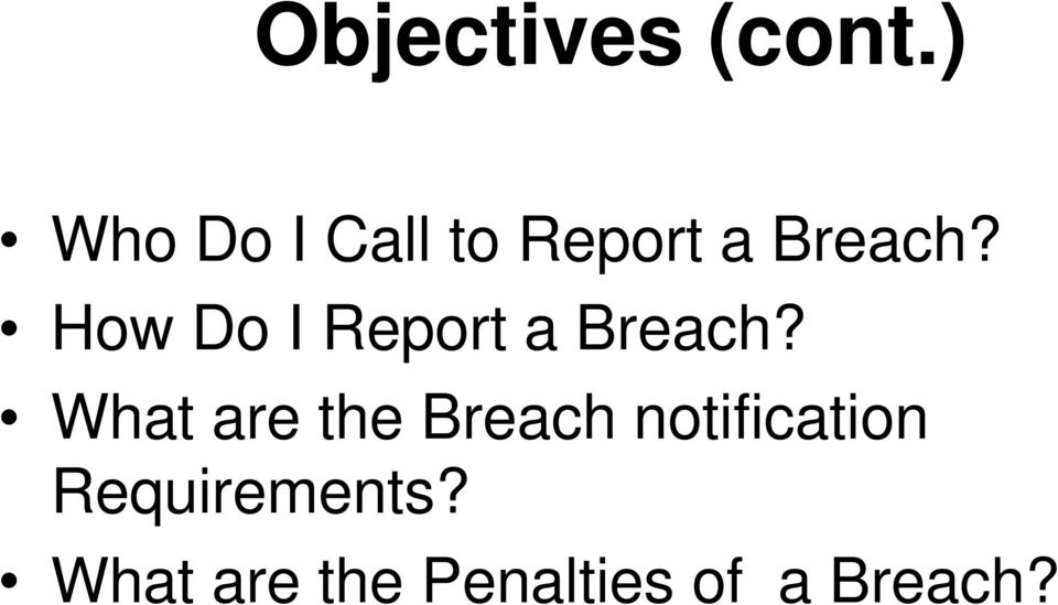 How Do I Report a Breach?