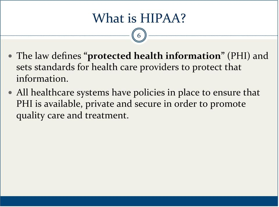 for health care providers to protect that information.