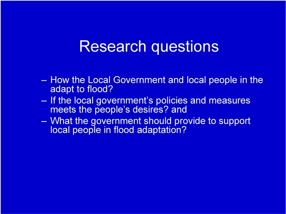 If the local government s policies and measures meets the