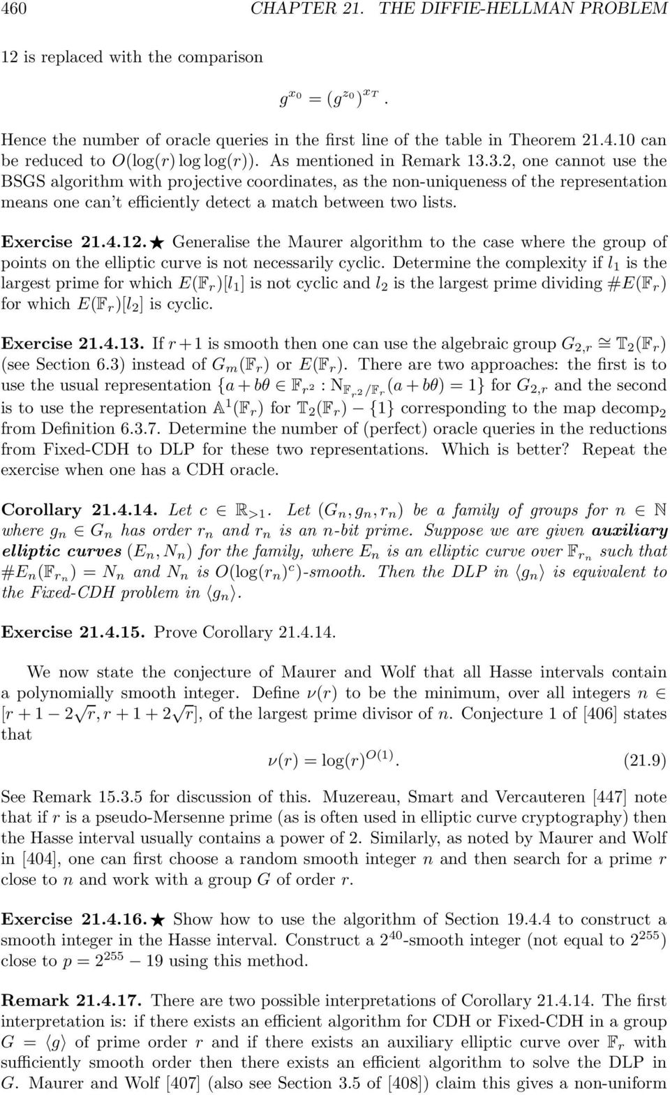 Exercise 21.4.12. Generalise the Maurer algorithm to the case where the group of points on the elliptic curve is not necessarily cyclic.