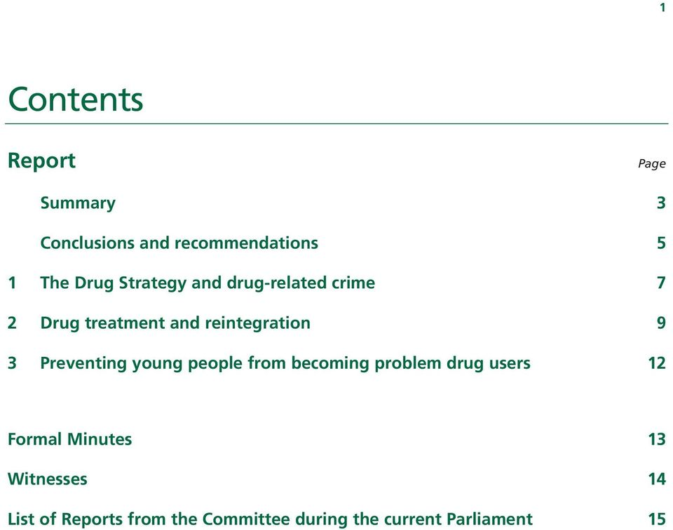 Preventing young people from becoming problem drug users 12 Formal Minutes 13