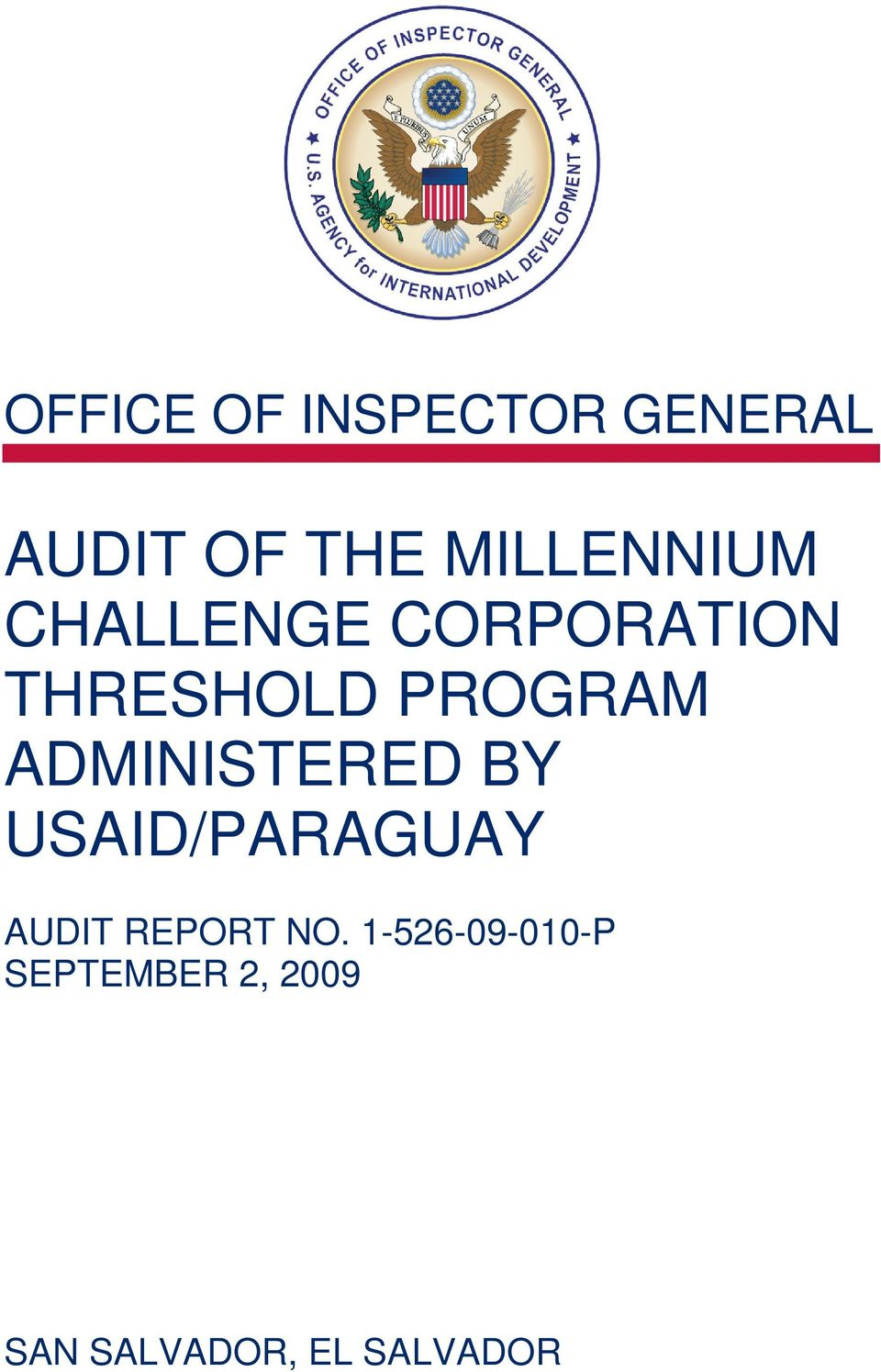 PROGRAM ADMINISTERED BY USAID/PARAGUAY AUDIT