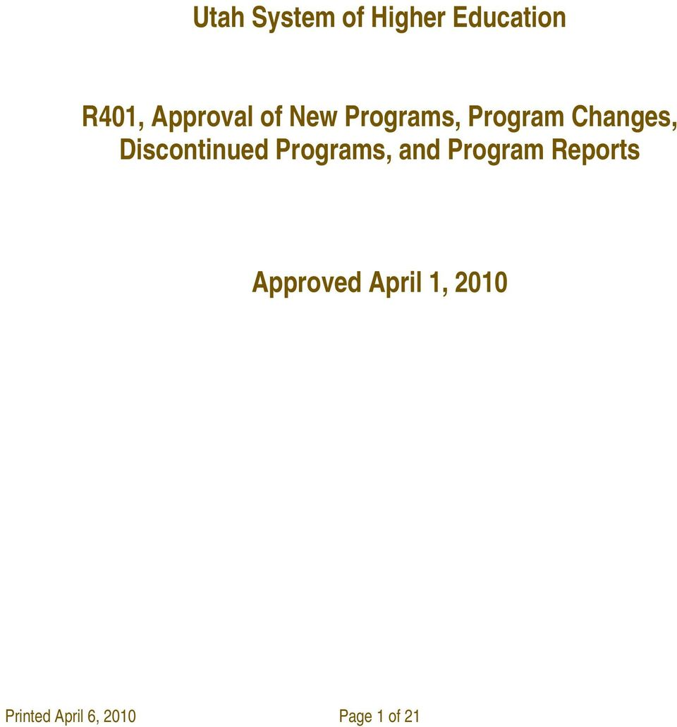 Discontinued Programs, and Program Reports