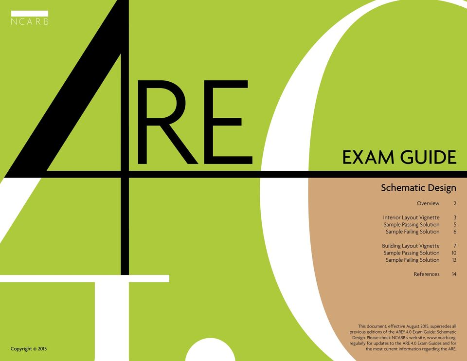 supersedes all previous editions of the ARE 4.0 Exam Guide: Schematic.