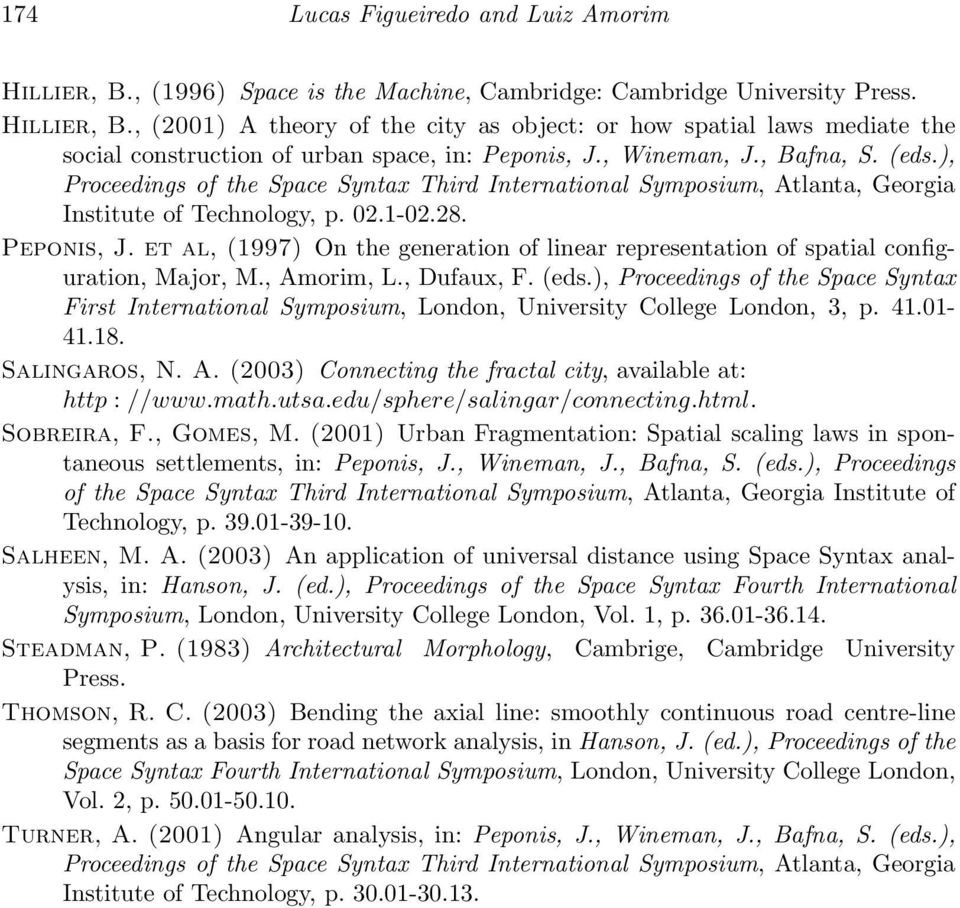 et al, (1997) On the generation of linear representation of spatial configuration, Major, M., Amorim, L., Dufaux, F. (eds.