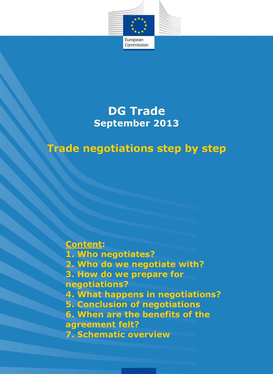 How do we prepare for negotiations? 4. What happens in negotiations? 5.