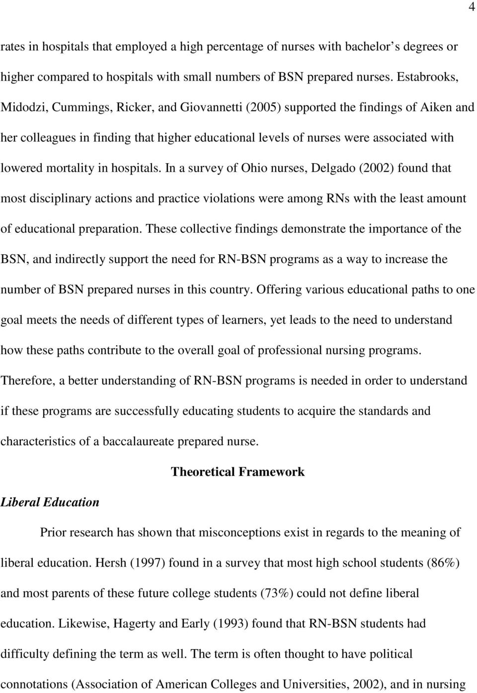 relationship between nursing theoretical framework and nursing education A theoretical framework of the relationship among faculty caring ability, school of nursing caring climate, caring graduate nurse characteristics, and relationship-based patient-centered care in 2011, the institute of medicine's (iom) report, the future of nursing: focus on education.
