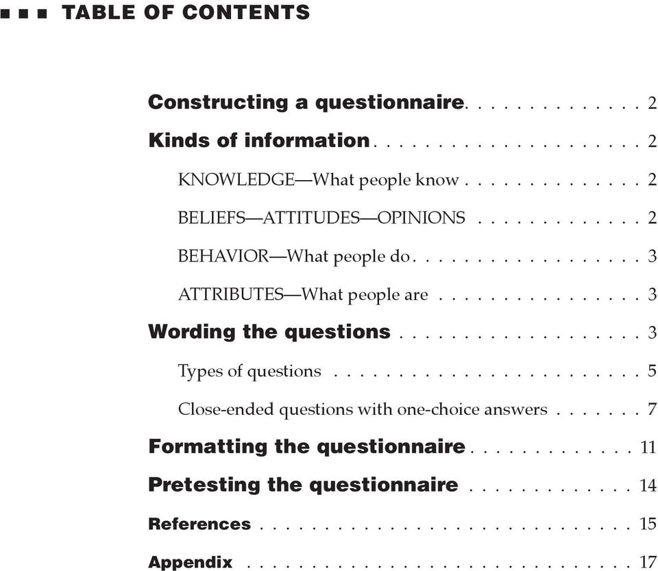 ..3 Wording the questions................... 3 Types of questions.