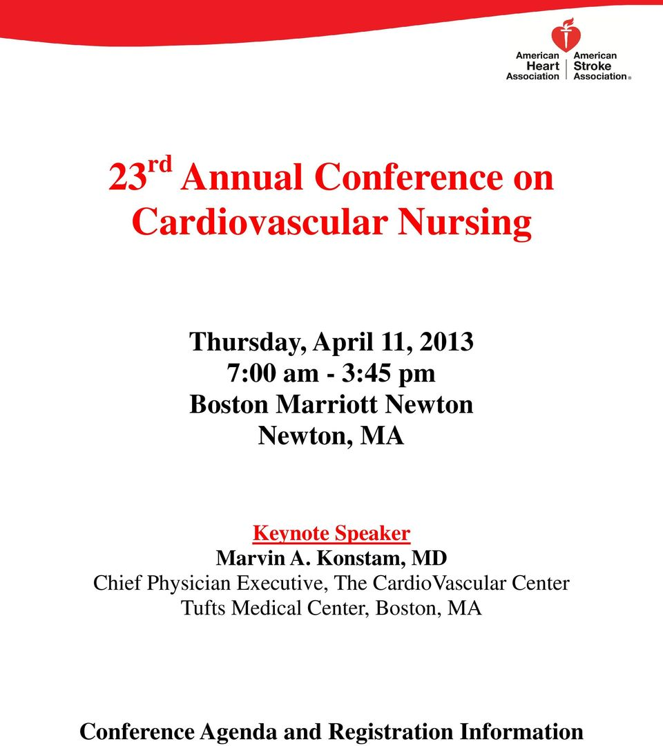 A. Konstam, MD Chief Physician Executive, The CardioVascular Center Tufts