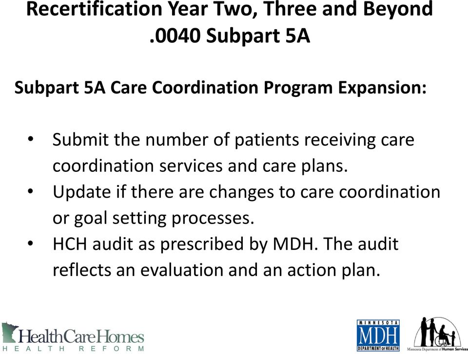patients receiving care coordination services and care plans.