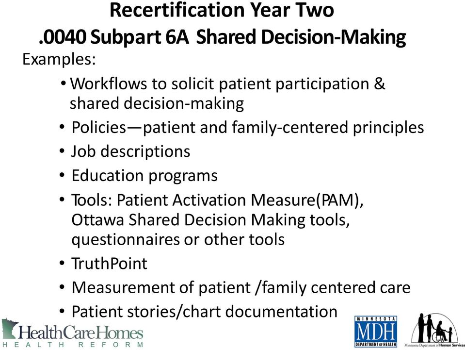 decision-making Policies patient and family-centered principles Job descriptions Education programs