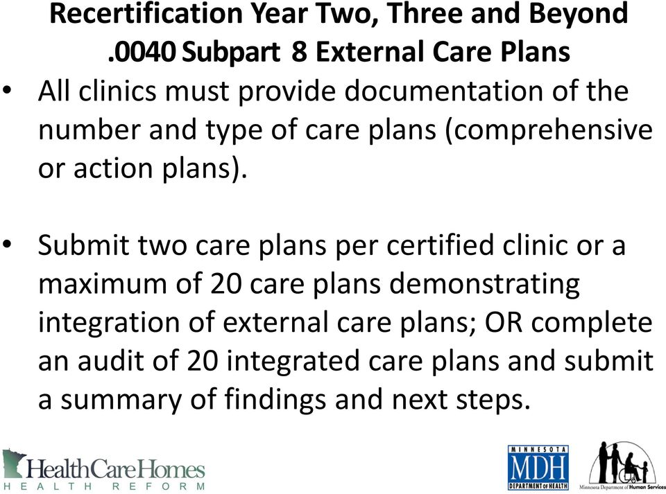 care plans (comprehensive or action plans).