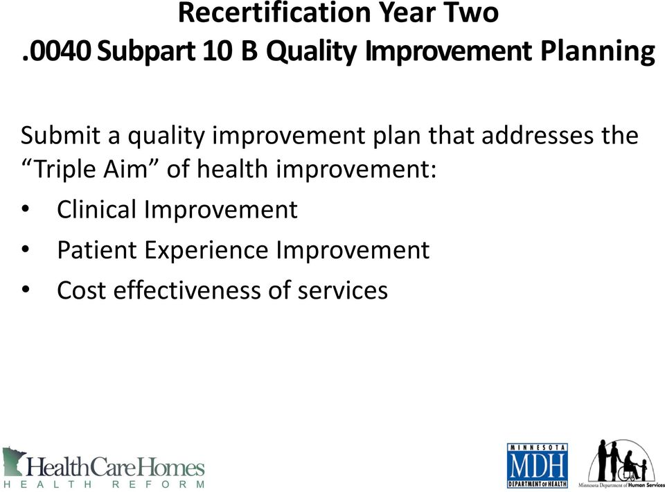 quality improvement plan that addresses the Triple Aim of