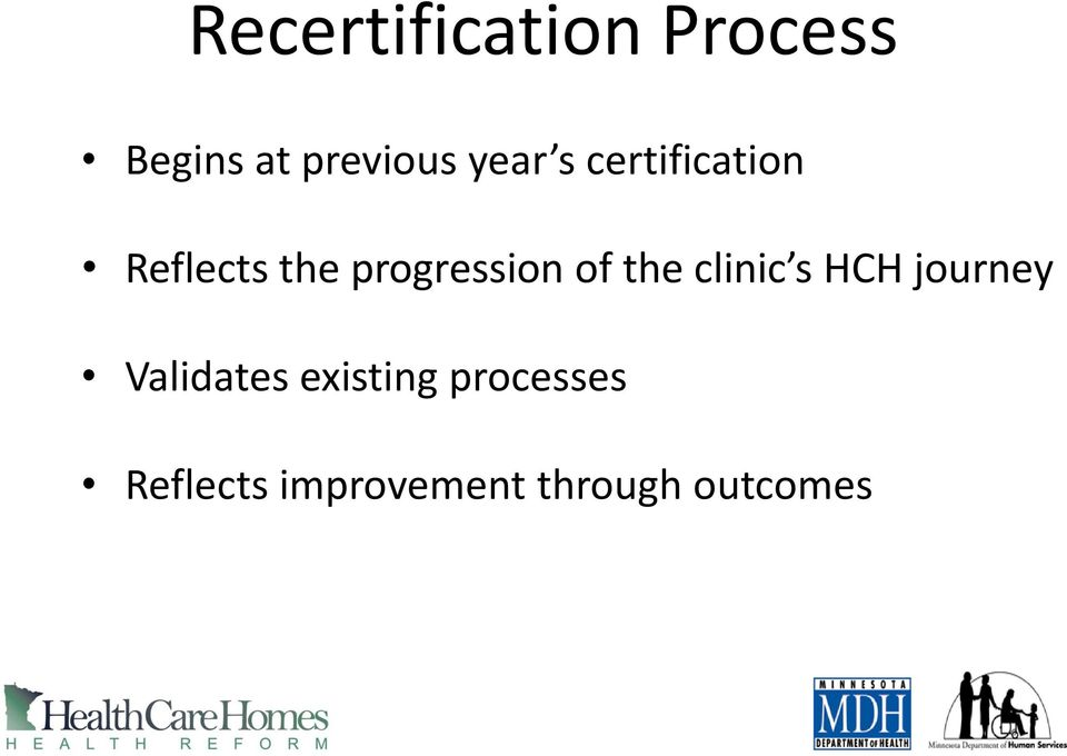 of the clinic s HCH journey Validates