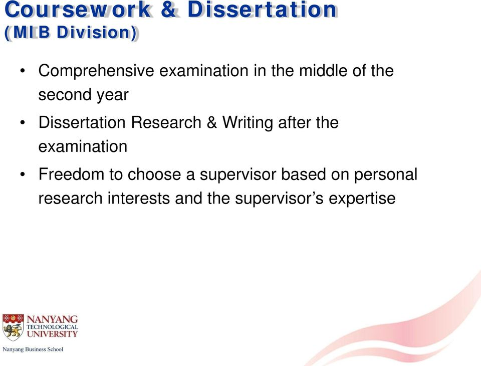Research & Writing after the examination Freedom to choose a