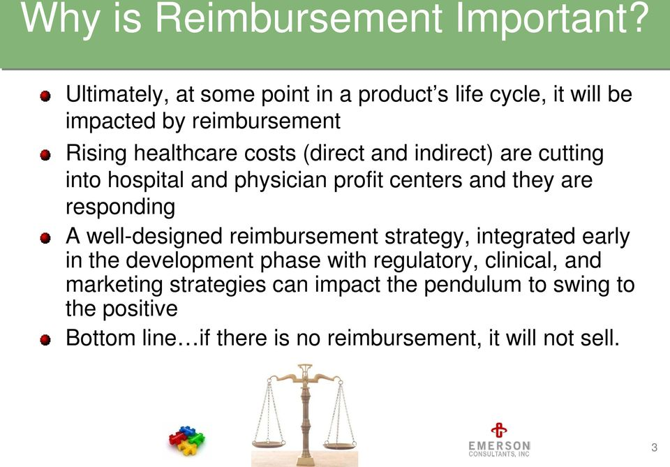 and indirect) are cutting into hospital and physician profit centers and they are responding A well-designed reimbursement