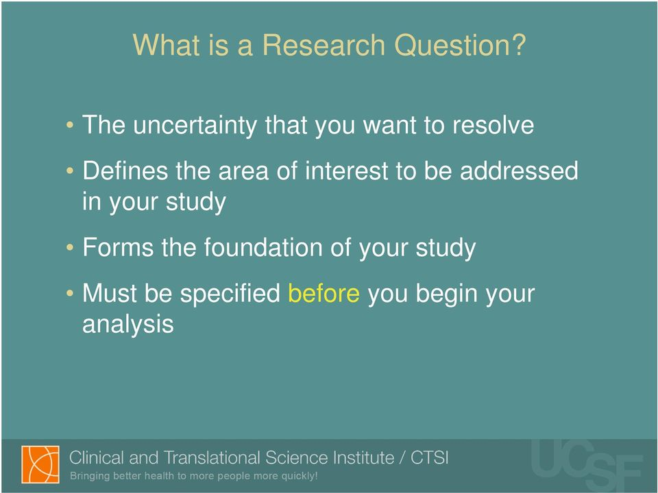 area of interest to be addressed in your study Forms