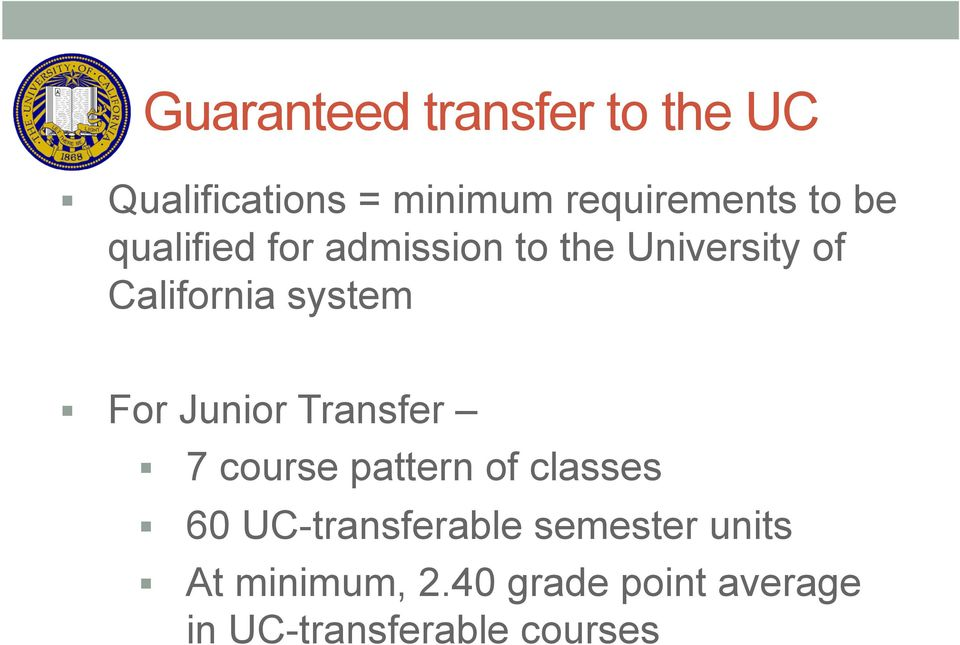 Junior Transfer 7 course pattern of classes 60 UC-transferable