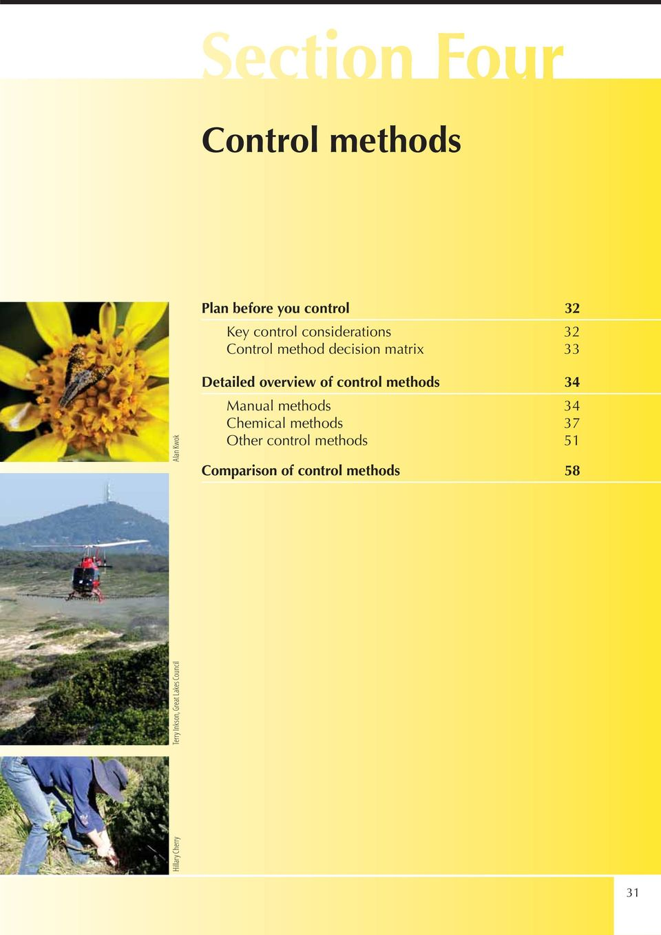 Council Alan Kwok Detailed overview of control methods 34 Manual methods 34