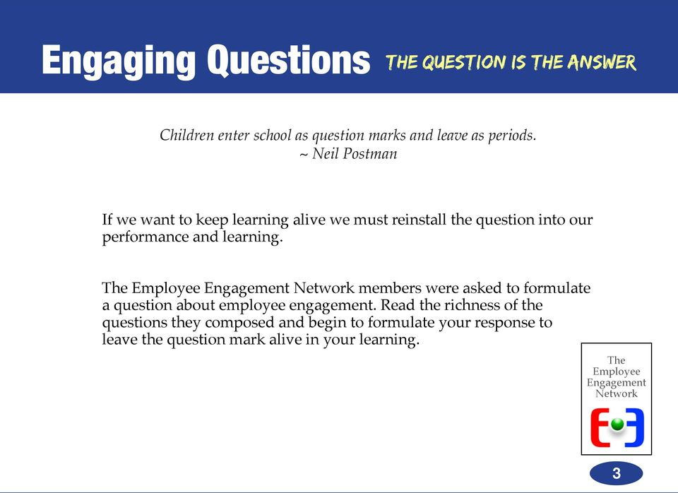 and learning. members were asked to formulate a question about employee engagement.