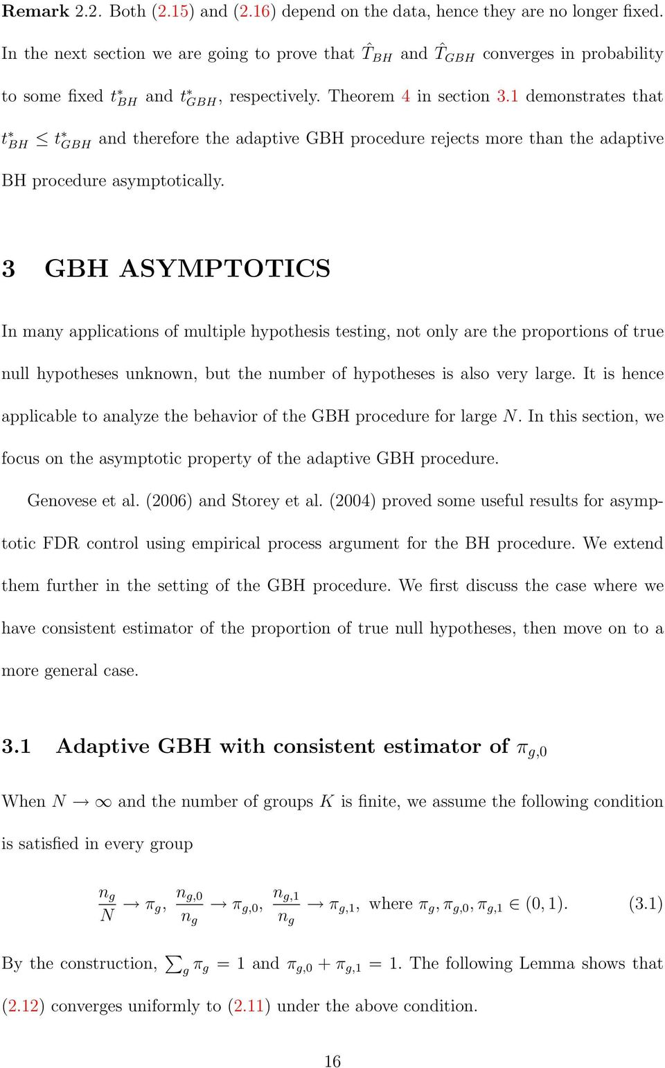 1 demonstrates that t BH t GBH and therefore the adaptive GBH procedure rejects more than the adaptive BH procedure asymptotically.