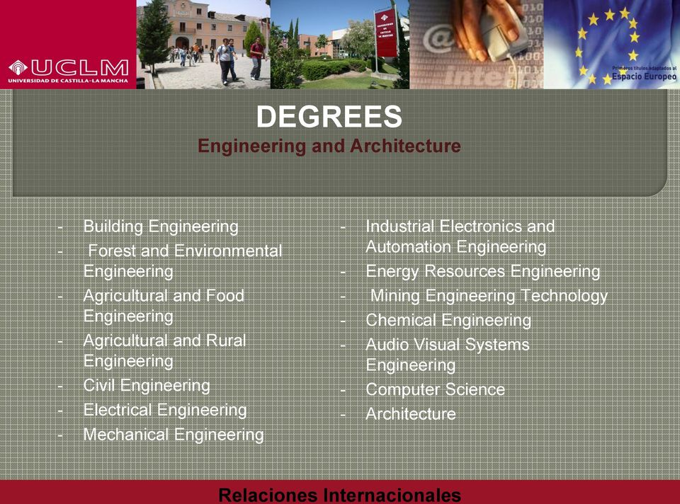 Engineering - Mechanical Engineering - Industrial Electronics and Automation Engineering - Energy Resources