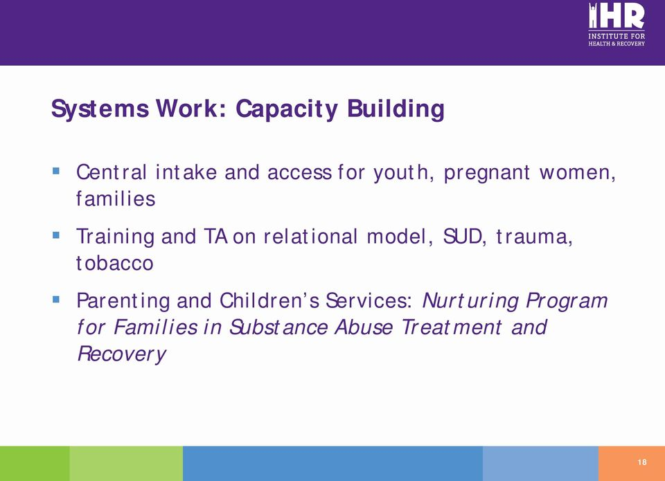 model, SUD, trauma, tobacco Parenting and Children s Services: