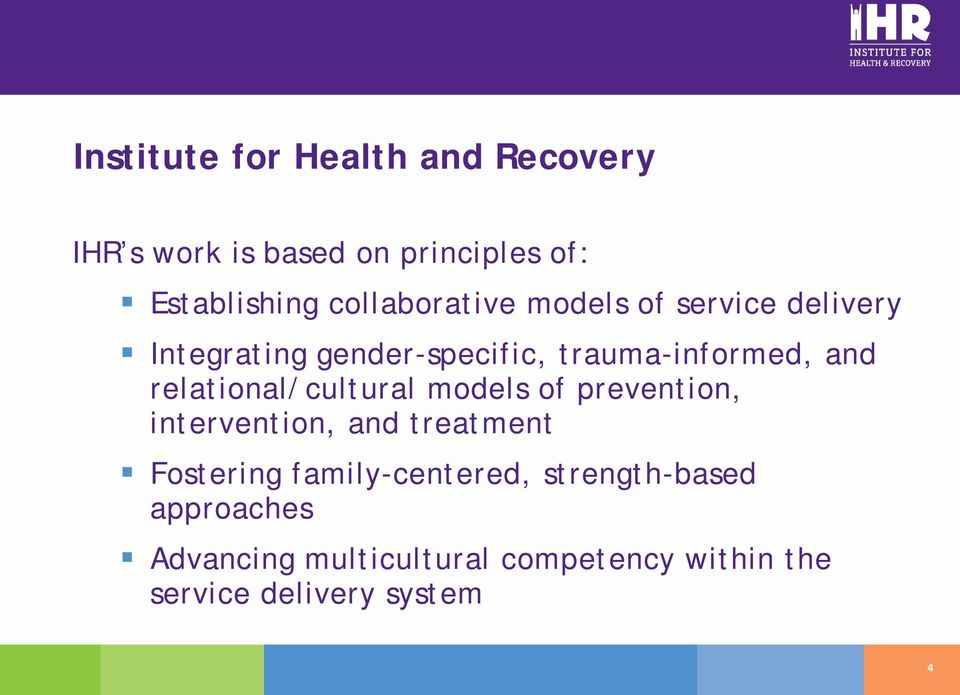 relational/cultural models of prevention, intervention, and treatment Fostering