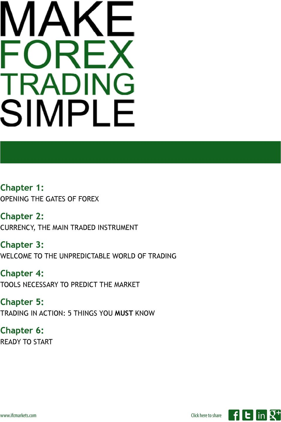 TRADING Chapter 4: TOOLS NECESSARY TO PREDICT THE MARKET Chapter 5: