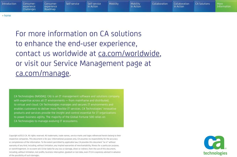 CA Technologies manages and secures IT environments and enables customers to deliver more flexible IT services.