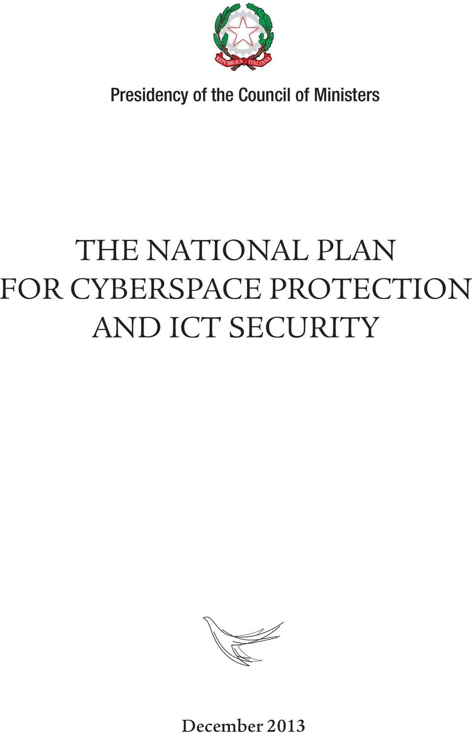 FOR CYBERSPACE PROTECTION