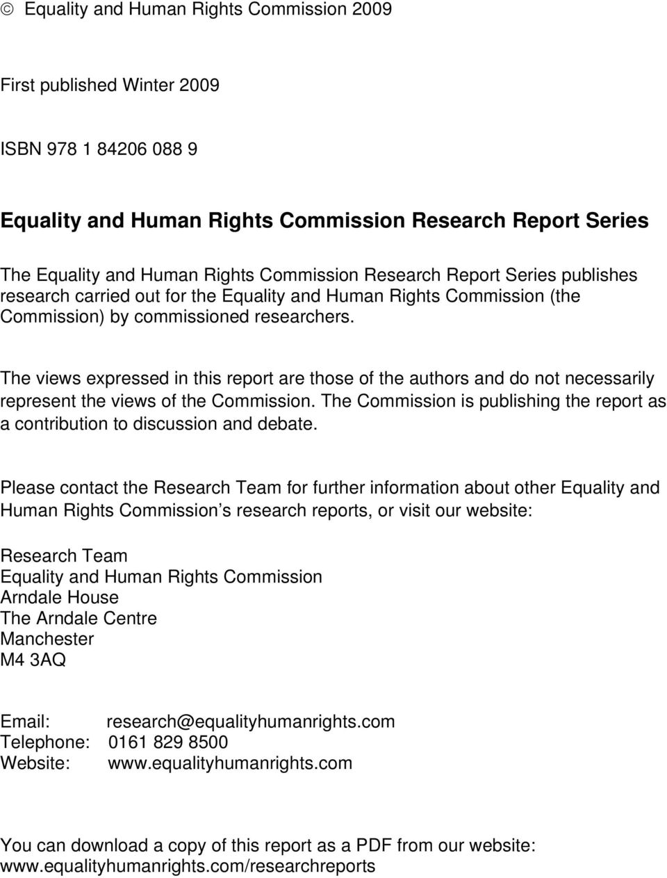 The views expressed in this report are those of the authors and do not necessarily represent the views of the Commission.