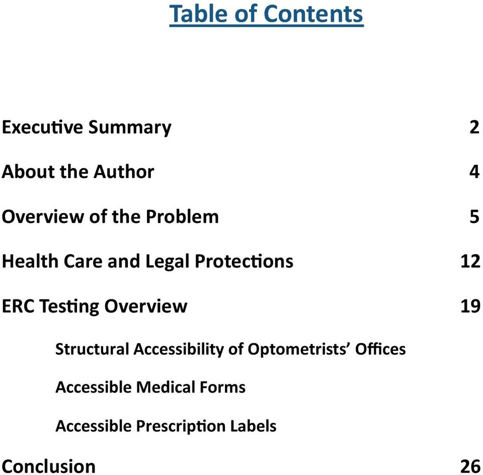 Overview 19 Structural Accessibility of Optometrists Offices