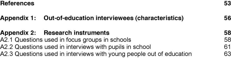 1 Questions used in focus groups in schools 58 A2.