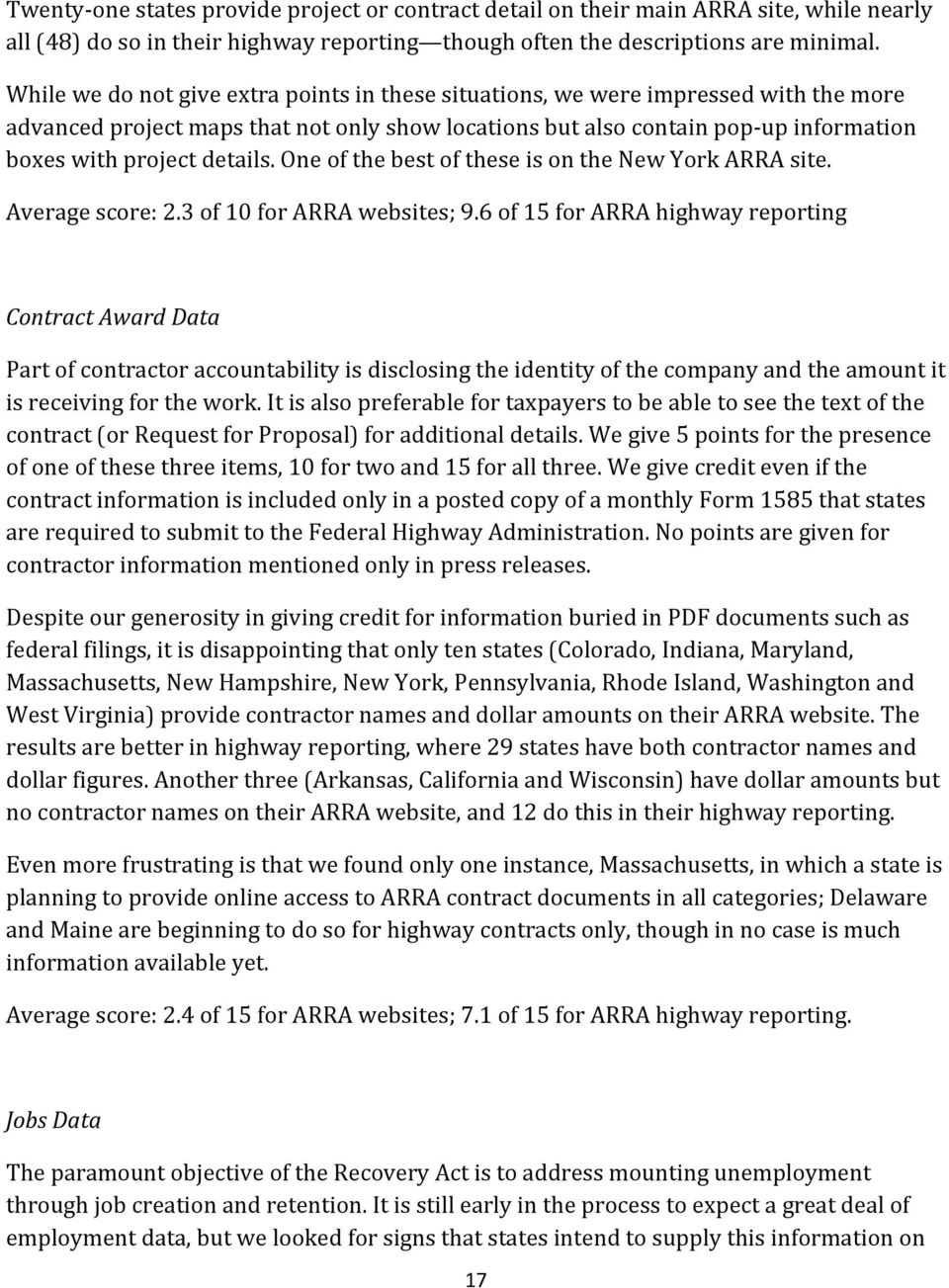 details. One of the best of these is on the New York ARRA site. Average score: 2.3 of 10 for ARRA websites; 9.