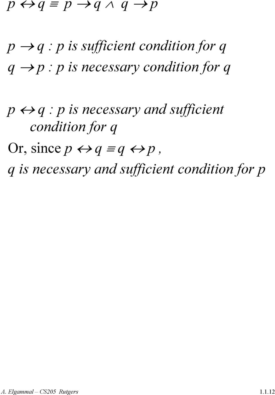 necessary and sufficient condition for q Or, since p