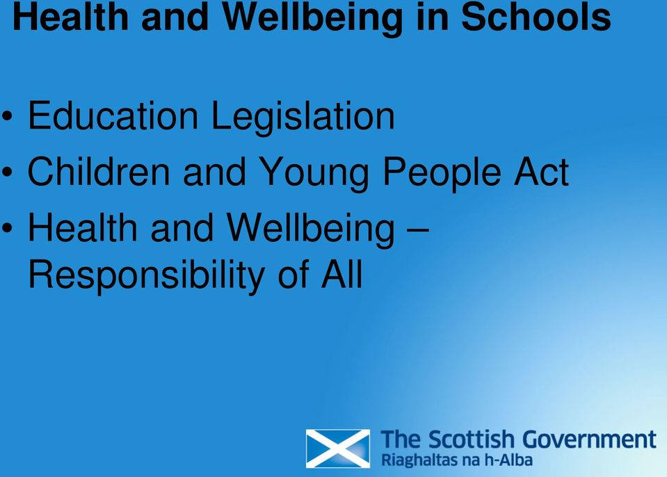 and Young People Act Health and