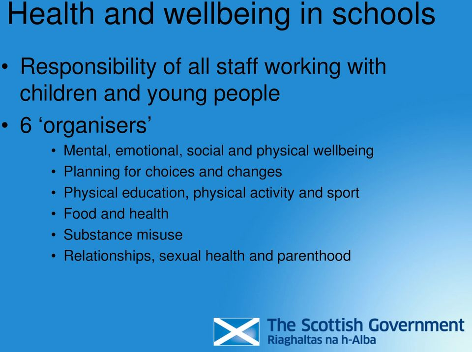 wellbeing Planning for choices and changes Physical education, physical