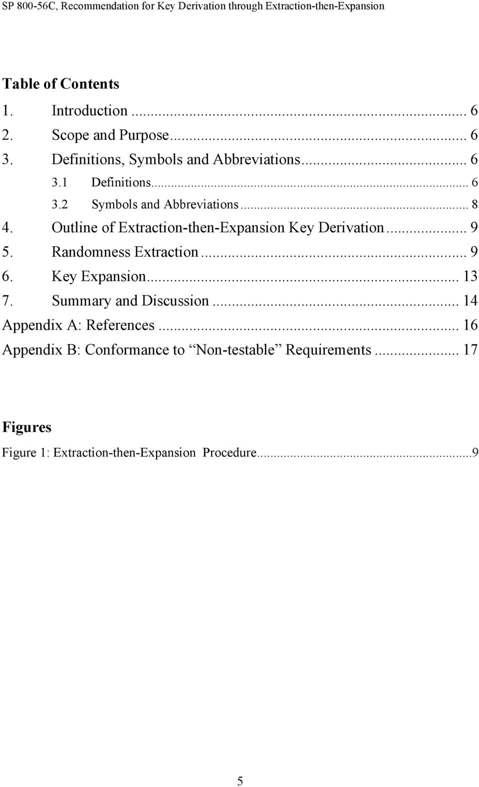Randomness Extraction... 9 6. Key Expansion... 13 7. Summary and Discussion... 14 Appendix A: References.